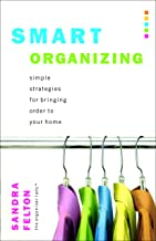 Smart Organizing: Simple Strategies for Bringing Order to Your Home (English Edition)