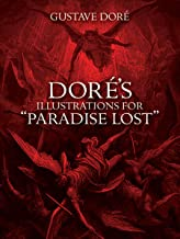 "Doré's Illustrations for ""Paradise Lost"" (Dover Fine Art, History of Art) (English Edition)"