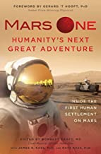 Mars One: Humanity's Next Great Adventure: Inside the First Human Settlement on Mars (English Edition)