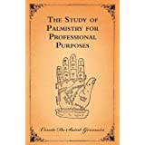 The Study Of Palmistry For Professional Purposes