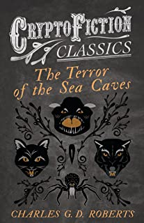 The Terror of the Sea Caves (Cryptofiction Classics - Weird Tales of Strange Creatures) (English Edition)