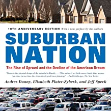Suburban Nation: The Rise of Sprawl and the Decline of the American Dream (English Edition)