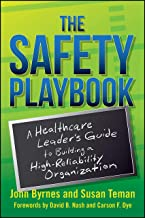 The Safety Playbook: A Healthcare Leader's Guide to Building a High-Reliability Organization (ACHE Management) (English Ed...