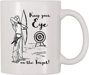 4 All Times Keep Your Eye On The Target Archery 咖啡杯 白色 11 oz Mug-653