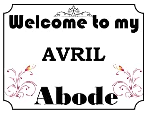 Welcome to my abode Avril 复古风格金属墙标志 (4796) - 尺寸约为 400mm x 300mm