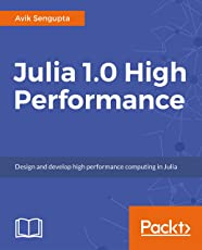 Julia 1.0 High Performance