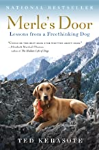 Merle's Door: Lessons from a Freethinking Dog (English Edition)