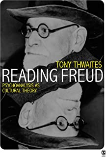 Reading Freud: Psychoanalysis as Cultural Theory (Core Cultural Theorists series) (English Edition)