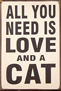 My Word Block Sign, 5.5 by 8-Inch, All You Need is Love and Cat