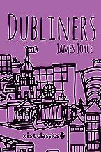 Dubliners (Xist Classics) (English Edition)