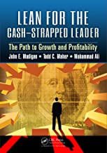Lean for the Cash-Strapped Leader: The Path to Growth and Profitability (English Edition)