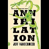 Annihilation: A Novel (The Southern Reach Trilogy)