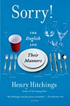Sorry!: The English and Their Manners (English Edition)