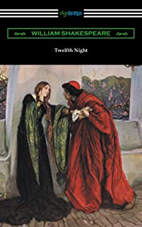Twelfth Night, or What You Will (Annotated by Henry N. Hudson with an Introduction by Charles Harold Herford) (English Edition)