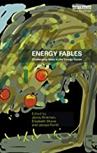 Energy Fables: Challenging Ideas in the Energy Sector (English Edition)