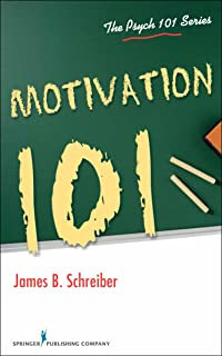 Motivation 101 (The Psych 101 Series) (English Edition)