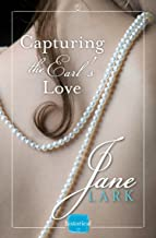 Capturing the Earl's Love: A free Novella (The Marlow Family Secrets) (Marlow Intrigues) (English Edition)