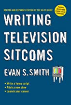 Writing Television Sitcoms (revised) (English Edition)