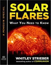 Solar Flares: What You Need to Know: A Special from Tarcher/Penguin (English Edition)