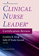 Clinical Nurse Leader Certification Review, Second Edition (English Edition)