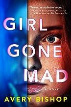 Girl Gone Mad: A Novel (English Edition)