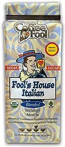 The Coffee Fool Espresso, Fool's Decaf Organic Fair Trade House Italian, 10 Ounce
