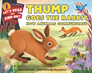 Thump Goes the Rabbit: How Animals Communicate (Let's-Read-and-Find-Out Science 1) (English Edition)