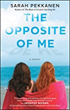 The Opposite of Me: A Novel (English Edition)