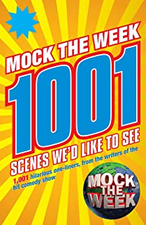 Mock the Week: 1001 Scenes We'd Like to See (Bello) (English Edition)