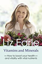 Vitamins and Minerals: How to boost your health and vitality with vital nutrients (Wellbeing Quick Guides) (English Edition)