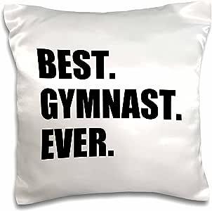 "InspirationzStore Typography - Best Gymnast Ever - 送给优秀体操运动员的有趣礼物 - 文字 - 枕套 白色 16"" x 16"" pc_185006_1"