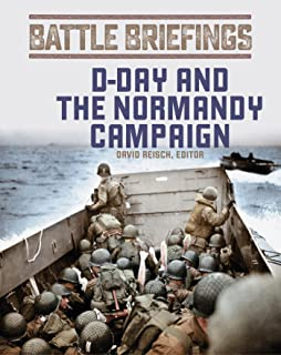 D-Day and the Normandy Campaign (Battle Briefings Book 1) (English Edition)