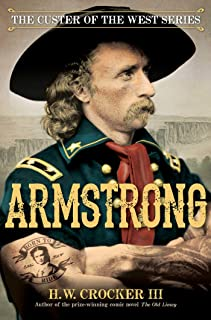 Armstrong (The Custer of the West) (English Edition)