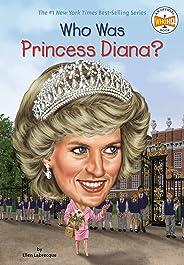Who Was Princess Diana? (Who Was?) (English Edition)