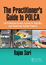 The Practitioner's Guide to POLCA: The Production Control System for High-Mix, Low-Volume and Custom Products (English Edi...