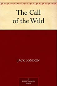 The Call of the Wild (免费公版书) (English Edition)