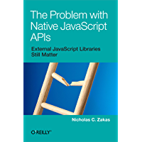 The Problem with Native JavaScript APIs
