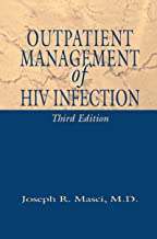 Outpatient Management of HIV Infection (English Edition)