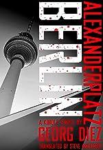 Alexanderplatz, Berlin (Kindle Single) (English Edition)