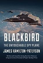 Blackbird: The Story of the Lockheed SR-71 Spy Plane (English Edition)