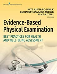Evidence-Based Physical Examination: Best Practices for Health & Well-Being Assessment (English Edition)