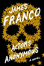 Actors Anonymous: A Novel (English Edition)