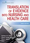 Translation of Evidence into Nursing and Health Care, Third Edition (English Edition)