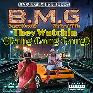 They Watchin(Gang Gang)