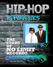 The Story of No Limit Records (Hip-Hop Hitmakers) (English Edition)