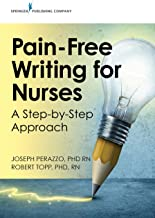 Pain-Free Writing for Nurses: A Step-by-Step Approach (English Edition)