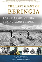 The Last Giant of Beringia: The Mystery of the Bering Land Bridge (English Edition)