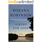 Asking for Love: Stories (English Edition)