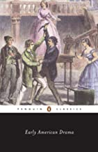 Early American Drama (Penguin Classics) (English Edition)