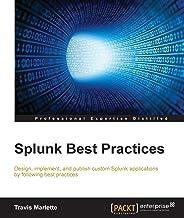 Splunk Best Practices (English Edition)